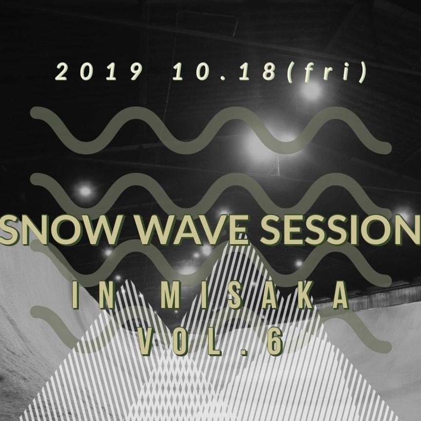 Snowwave Session
