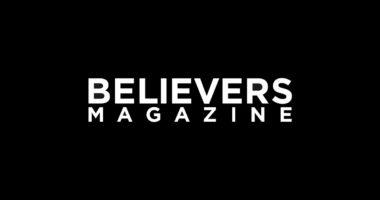 BELIEVERS MAGAZINE