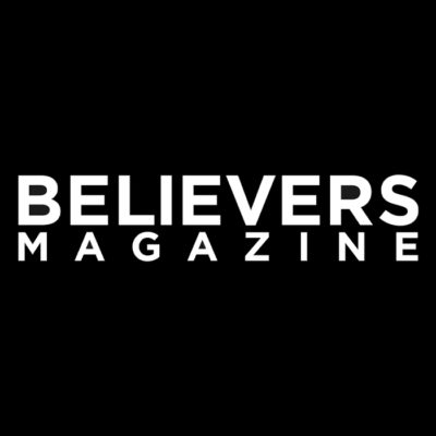 BELIEVERS MAGAZINE